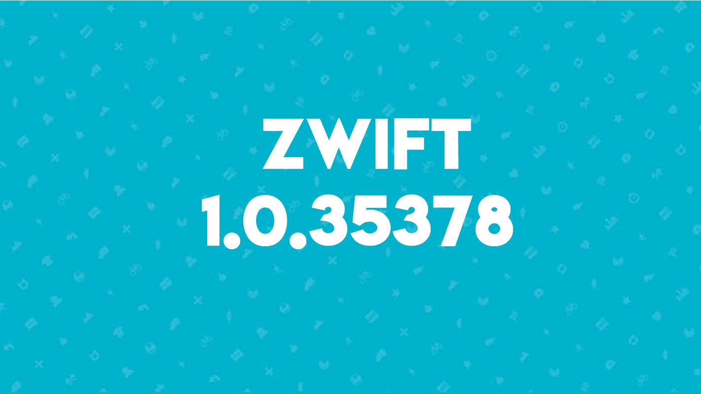 zwift 1.0.35378